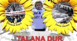 TRAKYA'NIN TALANINA DUR DE! TRAKYA'DA YAŞAMI SAVUN
